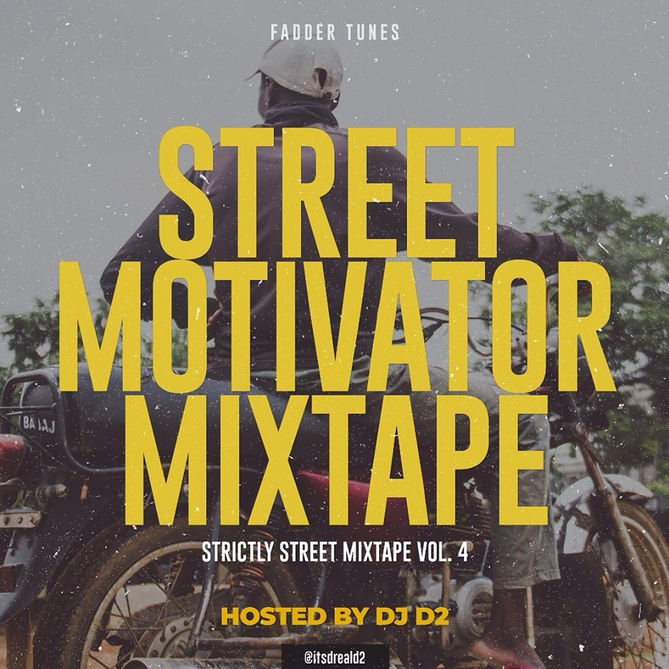 Dj D2 – Street Motivators Mixtape (SSM Vol 4) | DJANONLINE
