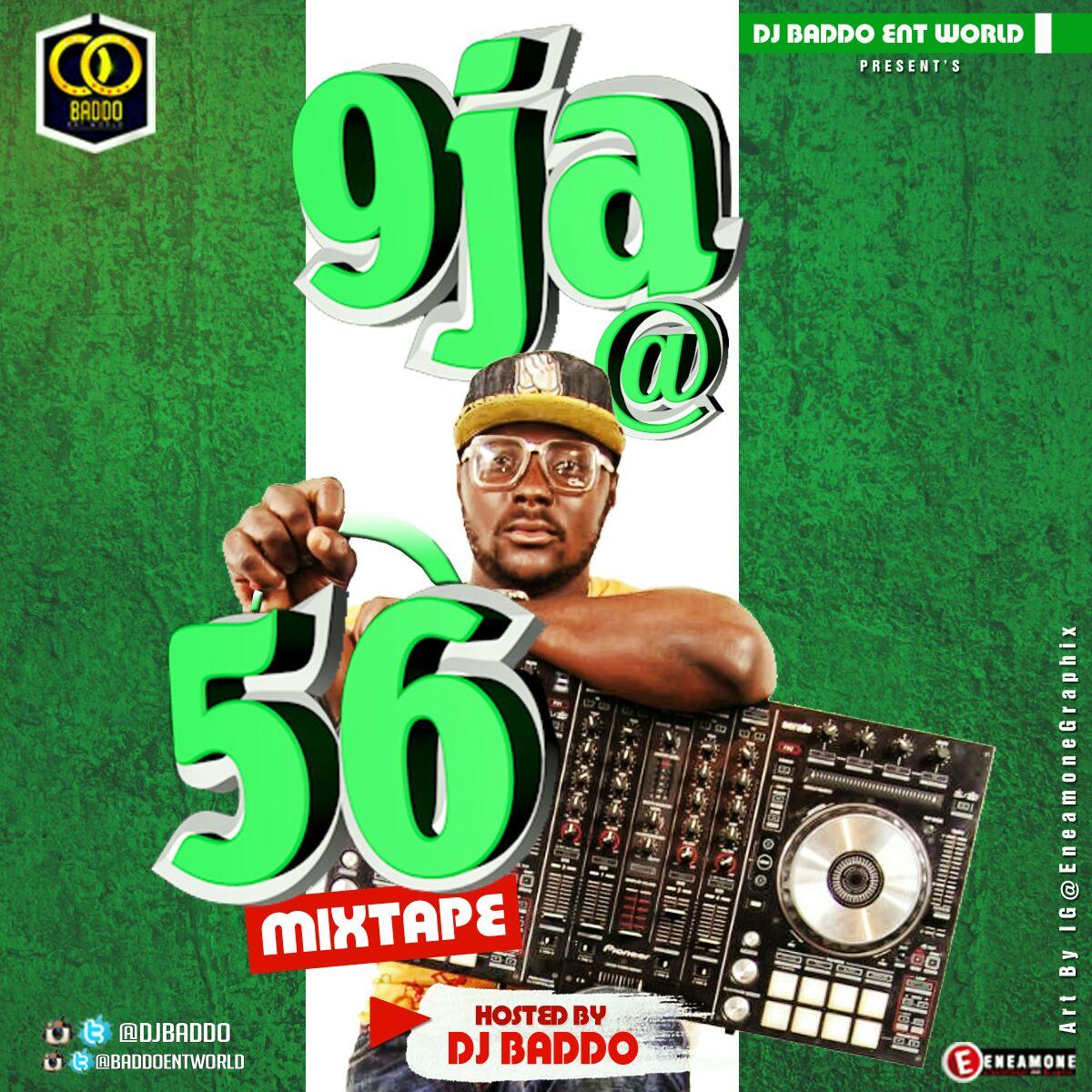 Dj Baddo 9ja @56 Mix | DJANONLINE